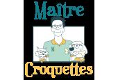 Maître Croquettes